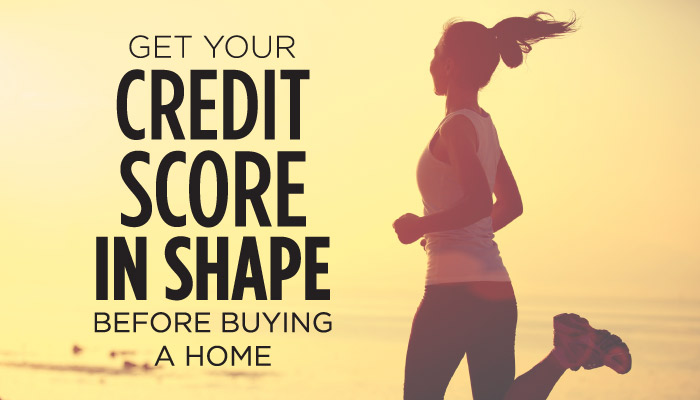 get-your-credit-score-in-shape