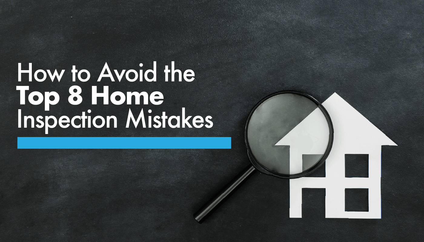 avoid-top-8-home-inspection-mistakes