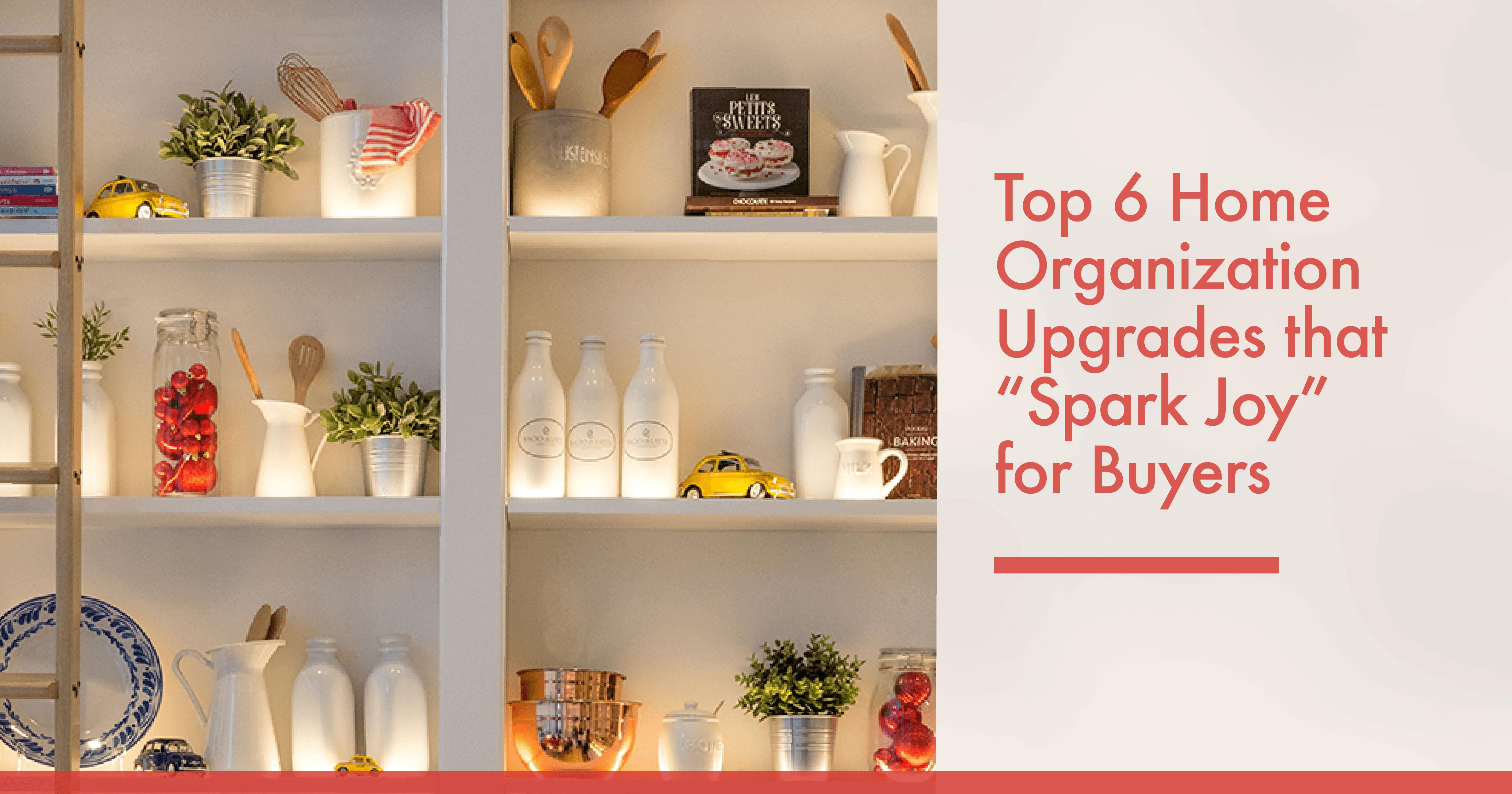 Top 6 Home Organization Upgrades