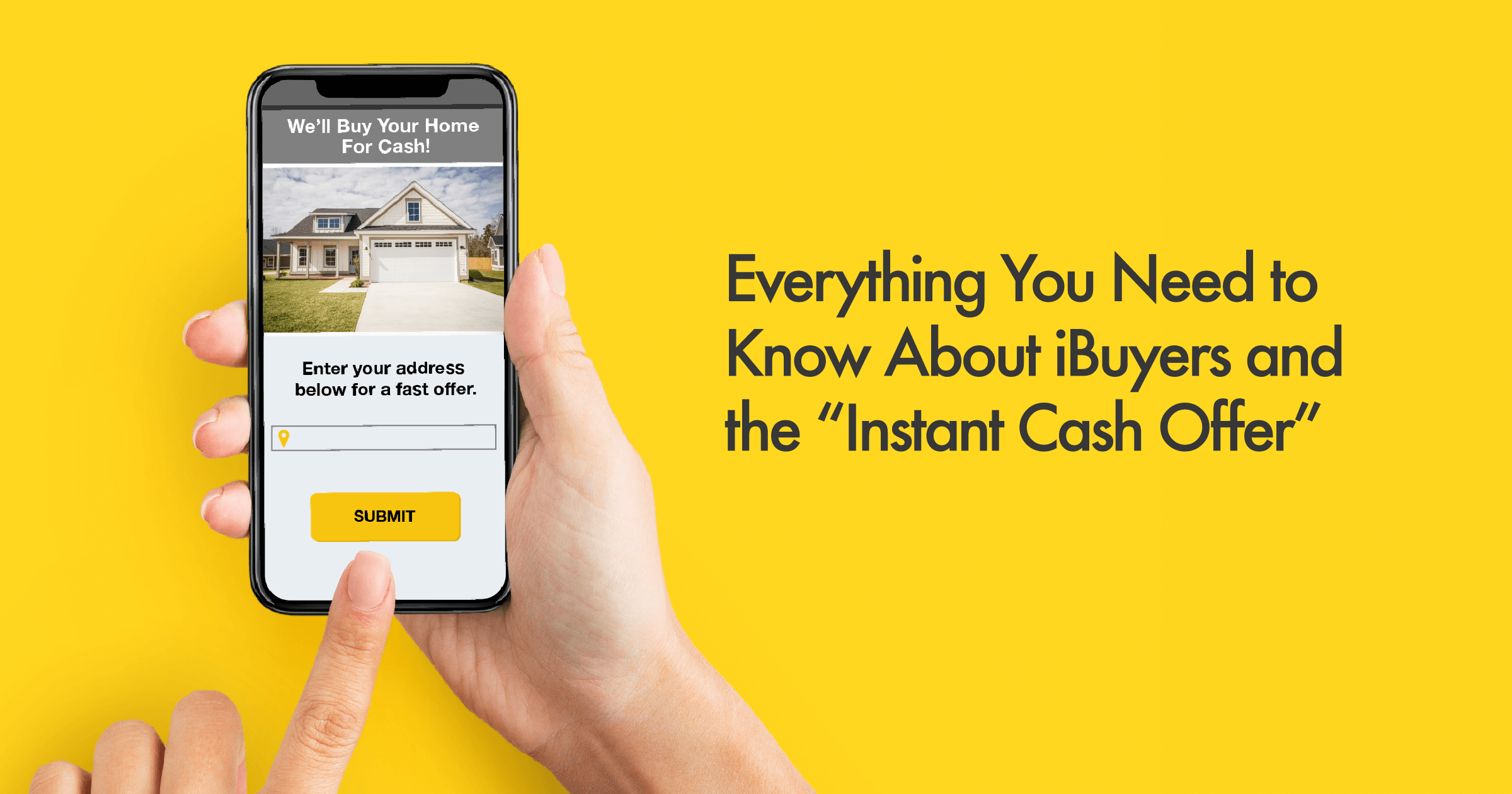 Everything You Need to Know About iBuyers